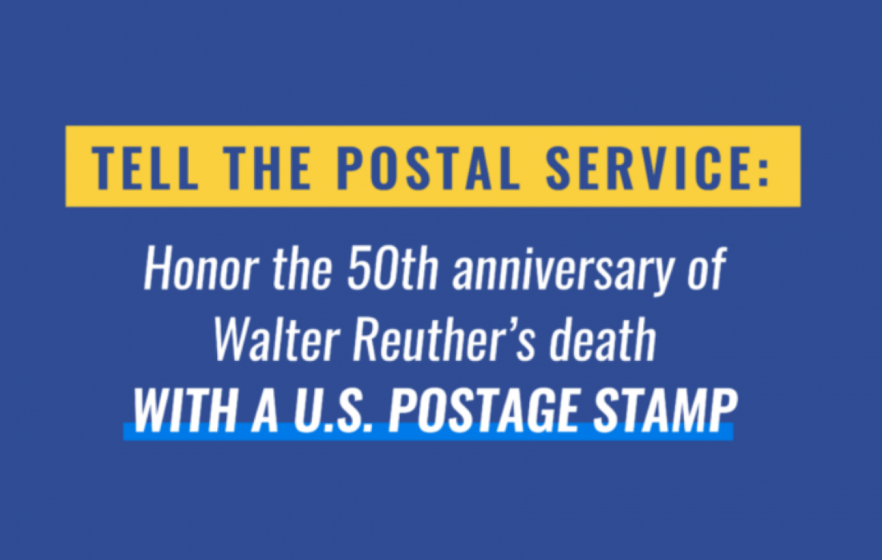 Tell the postal service: honor Walter Reuther with a commemorative stamp